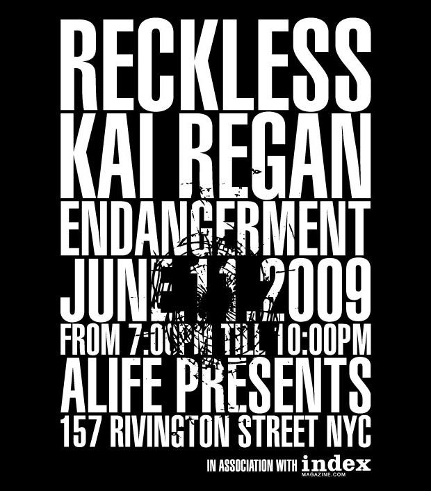 ALIFE Presents Kai Regan: Reckless Endangerment
