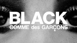 COMME des GARCONS BLACK Store Openings