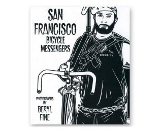 San Francisco Bicycle Messengers Book