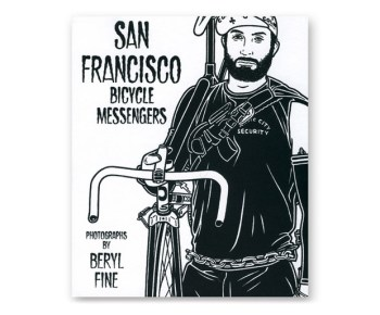 San Francisco Bicycle Messengers Book