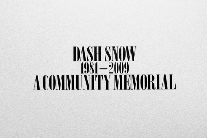 Dash Snow: A Community Memorial @ Deitch Projects