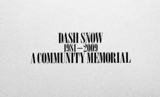 Dash Snow: A Community Memorial @ Deitch Projects