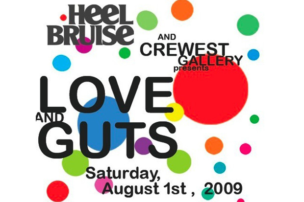 "Heel Bruise Present ""Love & Guts"" @ The Crewest Gallery LA"