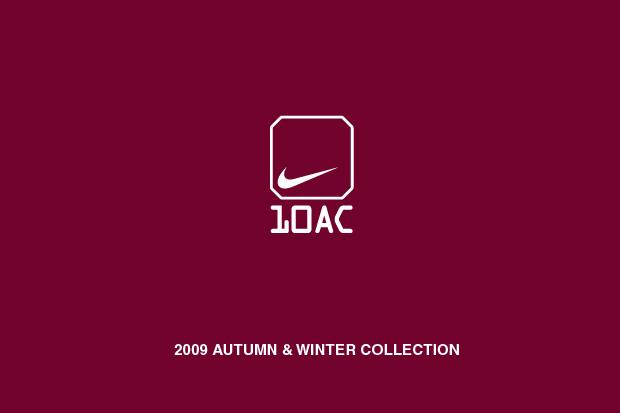 Nike Sportswear 10AC 2009 Fall/Winter Collection