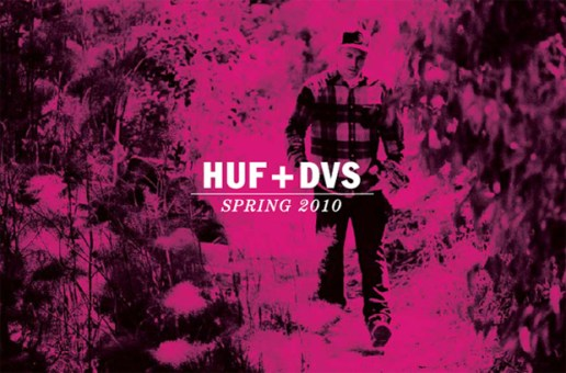 HUF + DVS 2010 Spring Collection Preview
