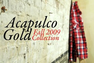 Acapulco Gold 2009 Fall Collection