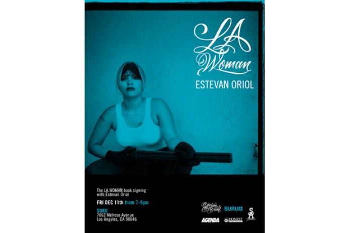 """Estevan Oriol """"LA Woman"""" Exhibition and Book Signing"""