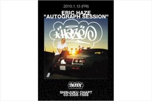 Eric Haze x Stussy Shinjuku Autograph Session