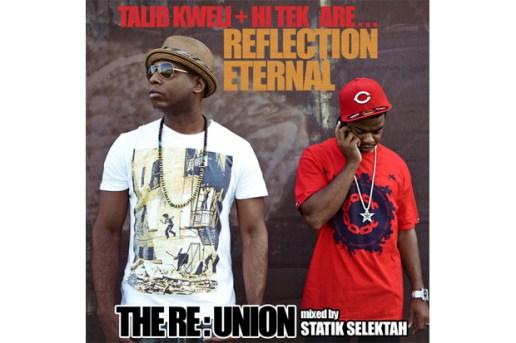Reflection Eternal & Statik Selektah - The RE:Union (Mixtape)