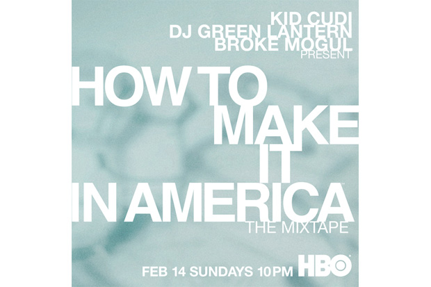 How To Make It In America (The Mixtape)