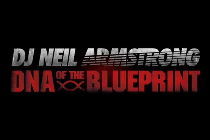 """DJ Neil Armstrong """"DNA of the Blueprint"""" Mixtape"""