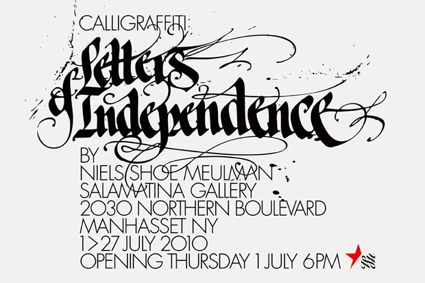 Calligraffiti: Letters of Independence
