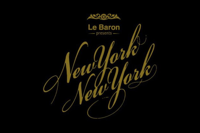 Le Baron presents New York New York with DJ Clark Kent