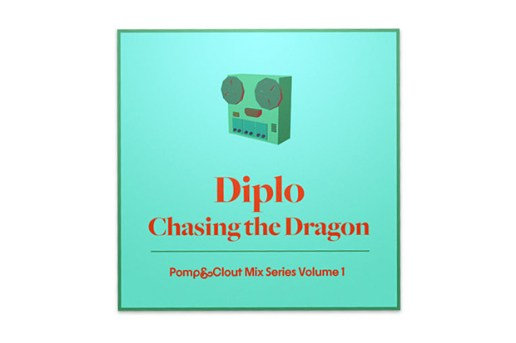 Pomp & Clout Mix Series, Volume 1: Diplo – Chasing The Dragon