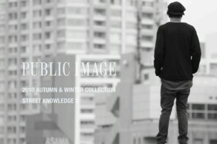 """PUBLIC IMAGE 2010 Fall/Winter """"Street Knowledge"""" Collection Preview"""