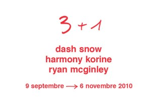 3 + 1: Dash Snow, Harmony Korine and Ryan McGinley @ Galerie du Jour