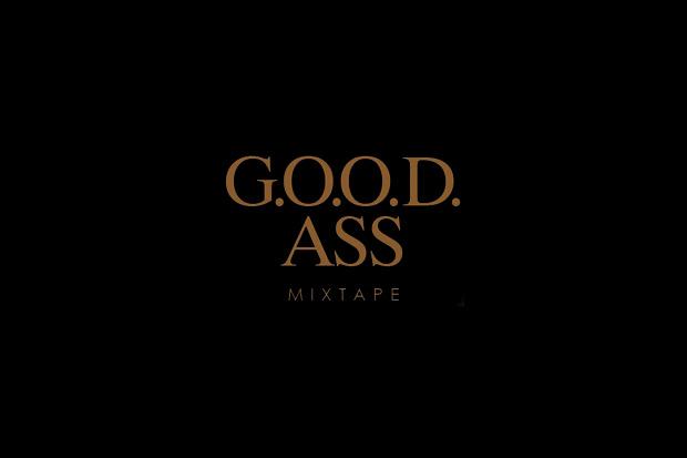 Perajok & Kanye West Present: G.O.O.D. Ass Mixtape