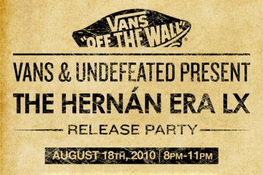 Vans & UNDEFEATED Present The Hernan Era LX Release Party