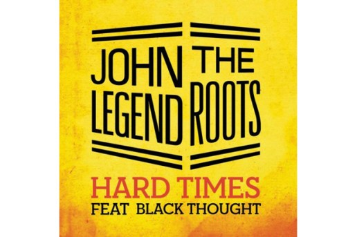 John Legend & The Roots featuring Black Thought - Hard Times