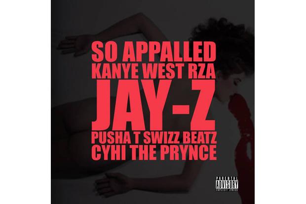 Kanye West featuring RZA, Jay-Z, Pusha T, Swizz Beatz & Cyhi The Prynce - So Appalled