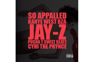 Kanye West featuring RZA, Jay-Z, Pusha T, Swizz Beatz & Cyhi The Prynce - So Appalled