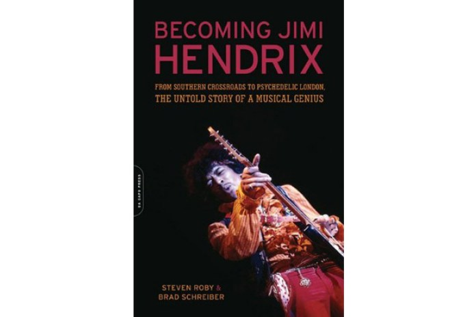 Becoming Jimi Hendrix by Steven Roby & Brad Schreiber