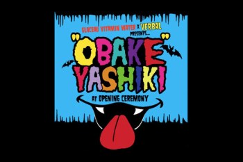 "Glaceau Vitamin Water x VERBAL Presents ""OBAKEYASHIKI"" @ Opening Ceremony Tokyo"