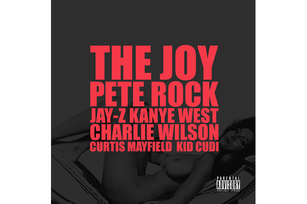 Kanye West featuring Pete Rock, Jay-Z, Charlie Wilson, Curtis Mayfield, KiD CuDI - The Joy