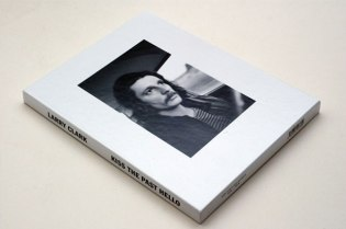 "Larry Clark ""Kiss the Past Hello"" Book"