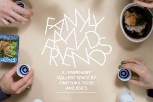 FAMILY AND FRIENDS - A Temporary Gallery Space By Onitsuka Tiger and ASICS