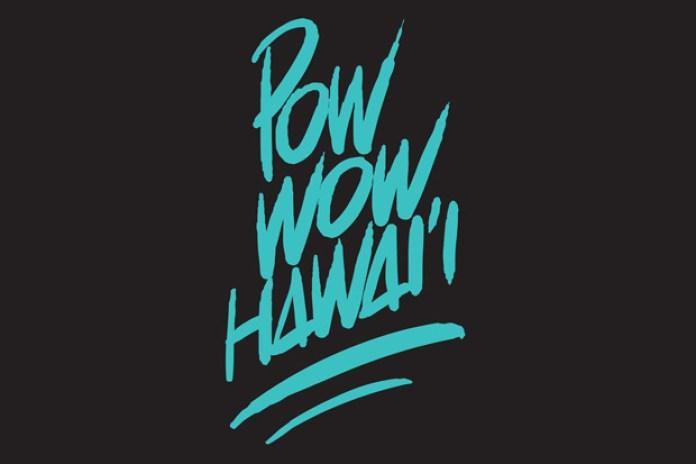 POW WOW HAWAI'I