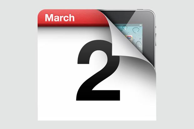 Apple Announces March 2 iPad Event