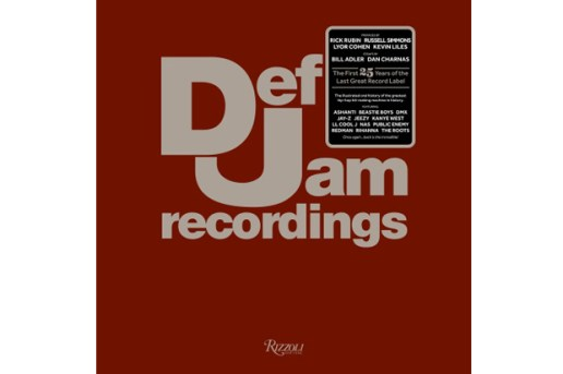 Def Jam Recordings: The First 25 Years of the Last Great Record Label Book