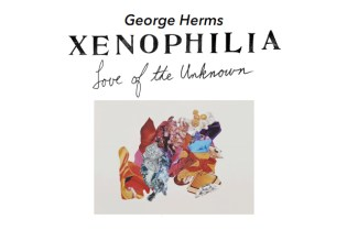 George Herms: Xenophilia (Love of the Unknown) Exhibition @ MOCA