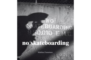 No Skateboarding by Mathias Fennetaux Book