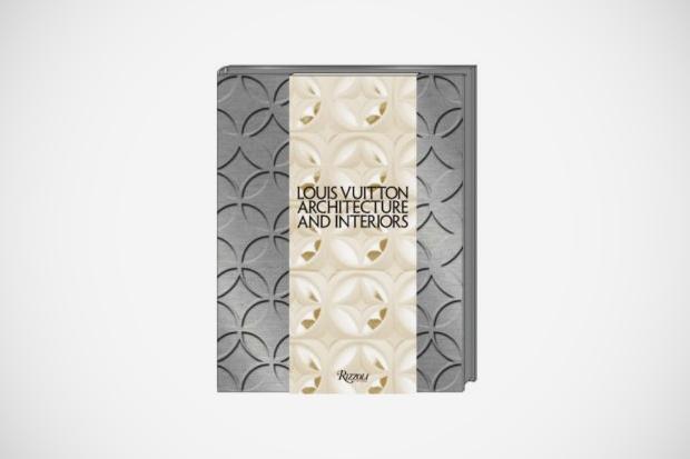 Louis Vuitton: Architecture & Interiors Book
