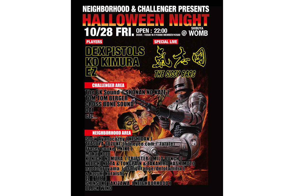NEIGHBORHOOD & CHALLENGER presents Halloween Night @ WOMB