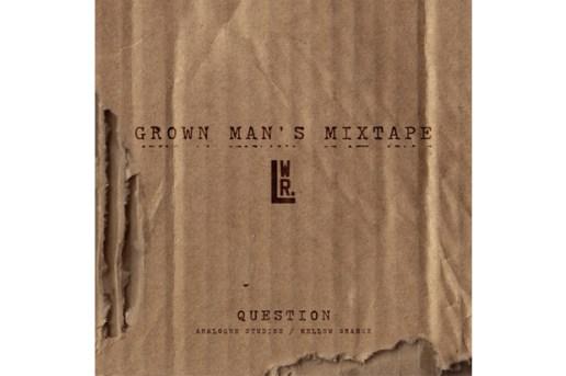 The Lovewright Co. - Grown Man's Mixtape
