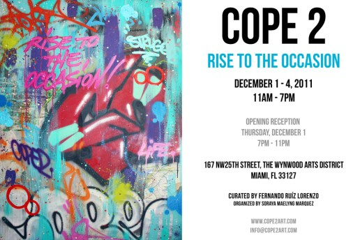"Cope 2 ""Rise To The Occasion"" Exhibition @ The Wynwood Arts District"
