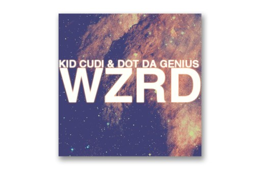 WZRD (KiD CuDi & Dot Da Genius) – Brake