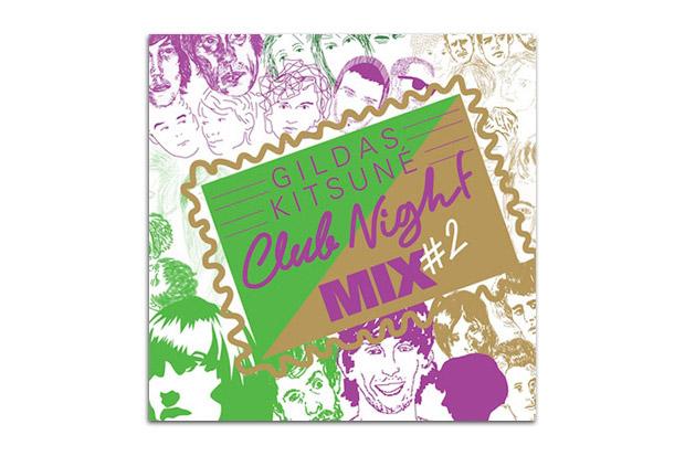 Gildas Kitsune Club Night Mix #2