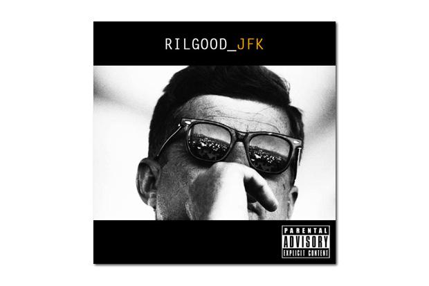 Rilgood - JFK   Mixtape