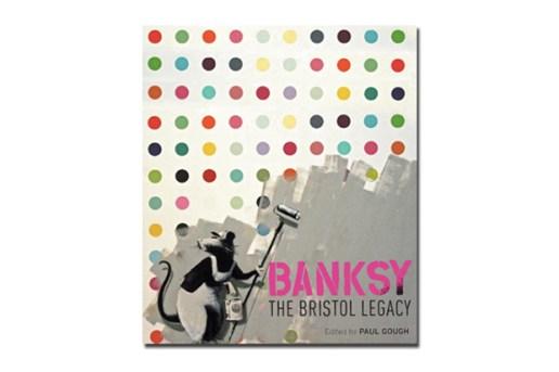 Banksy: The Bristol Legacy Book