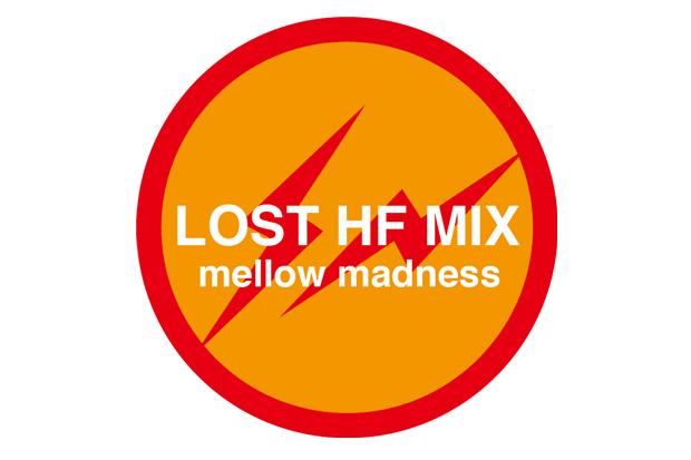 Hiroshi Fujiwara: 'LOST MIX' mellow madness
