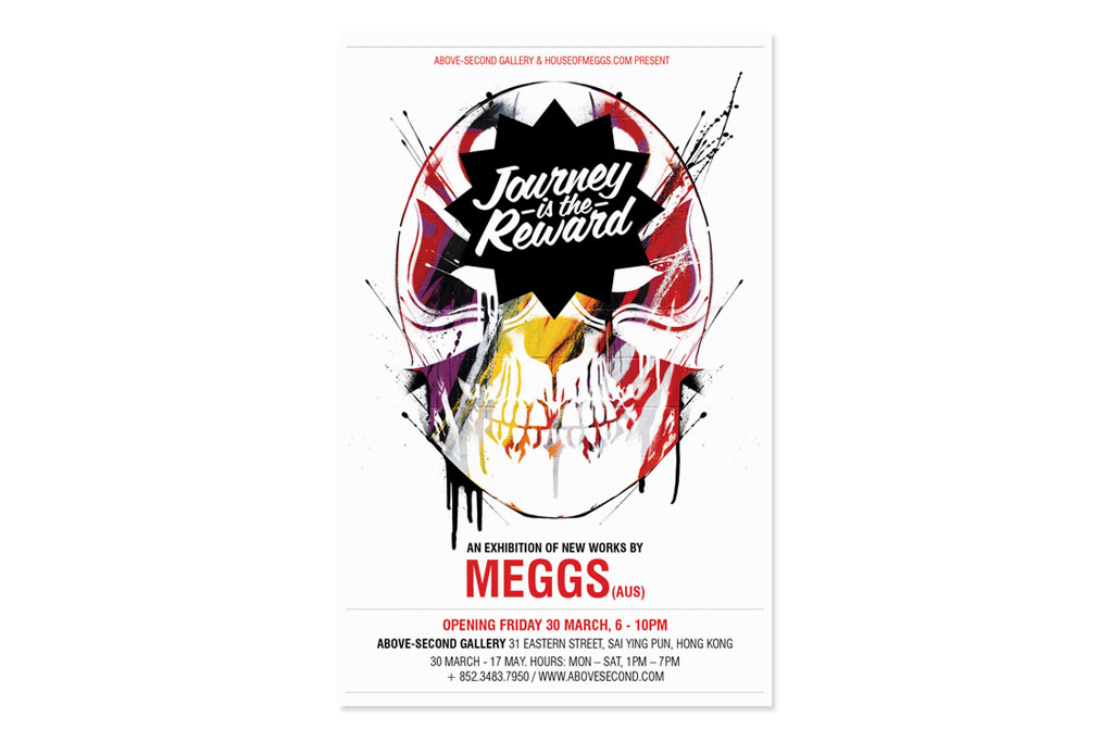 "MEGGS ""Journey is the Reward"" Exhibition @ Above Second Gallery"