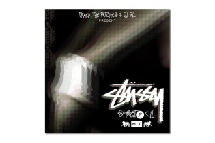 Stussy Presents: Frank The Butcher & DJ 7L 'Shoot 2 Kill' Mix