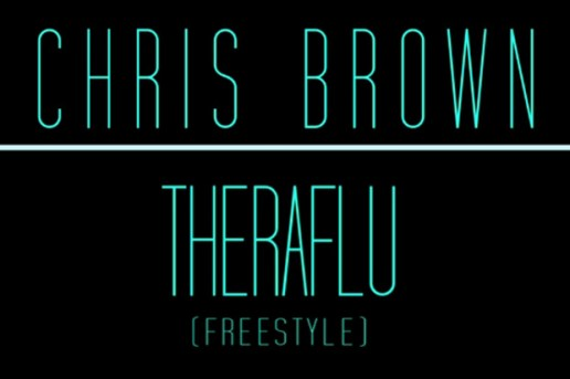 "Chris Brown – ""Theraflu"" & ""Mercy"" (Freestyles)"