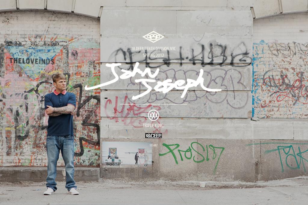"John ""Bloodclot"" Joseph x 10.Deep for 2012 Spring Collection"