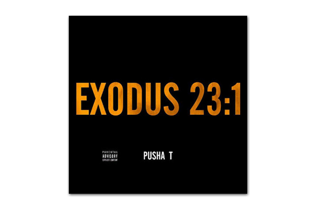 Pusha T - Exodus 23:1