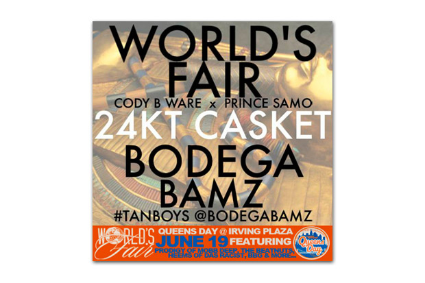 World's Fair featuring Bodega Bamz - 24KT Casket